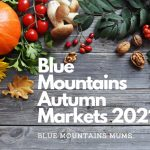 Your Complete Blue Mountains Markets Guide 2021: Discover 8 Great Local Markets