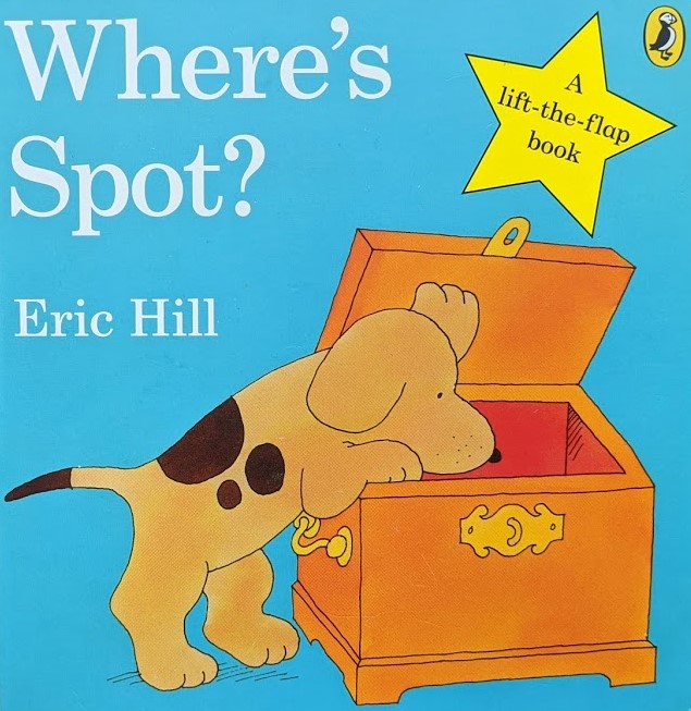 Top 10 Favourite Books for Babies and Toddlers Where's Spot?