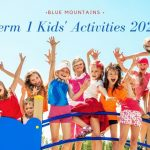 Term 1 Kids Activities 2021: Active and Creative Classes in the Blue Mountains