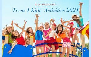 blue mountains term 1 kids activities 2021
